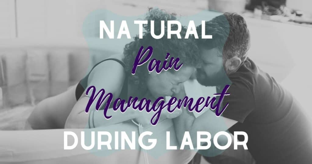natural pain management during labor