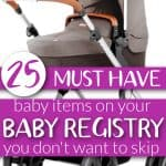 25 Baby Registry Essentials To Have On Your List