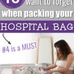 Hospital Bag items to NOT forget for mom to be