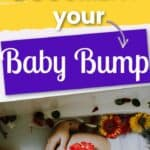 Fun ways to document your baby bump