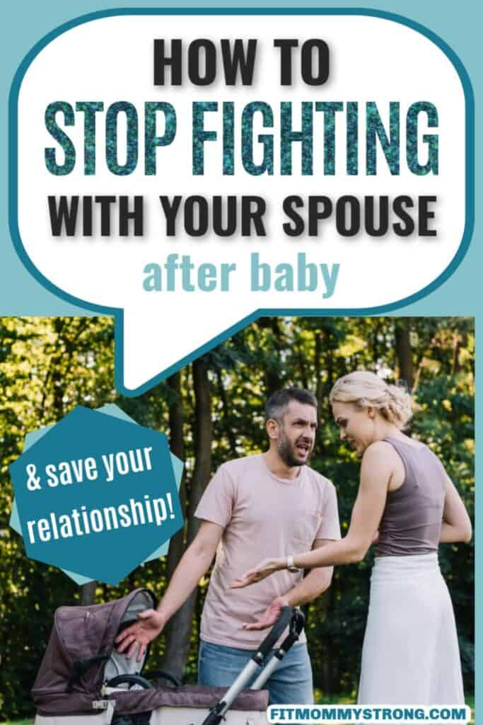 stop fighting spouse after baby