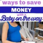 top ways to save when preparing for baby
