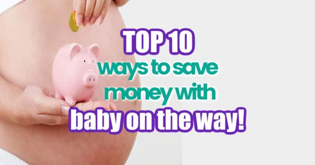 ways to save money baby on the way