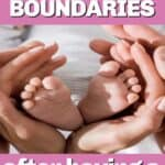 set boundaries after having baby