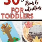 Fall sensory bins and activities for toddlers