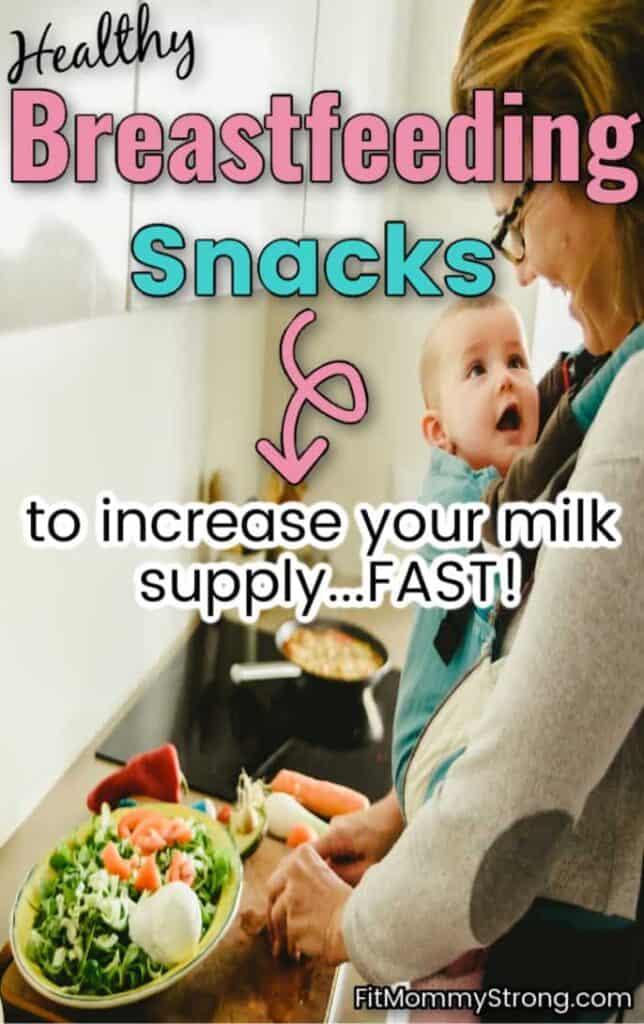 Healthy breastfeeding snacks for nursing moms