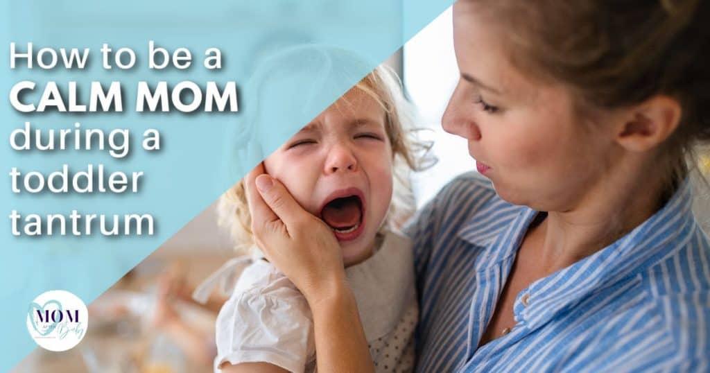 ways to be a calm mom