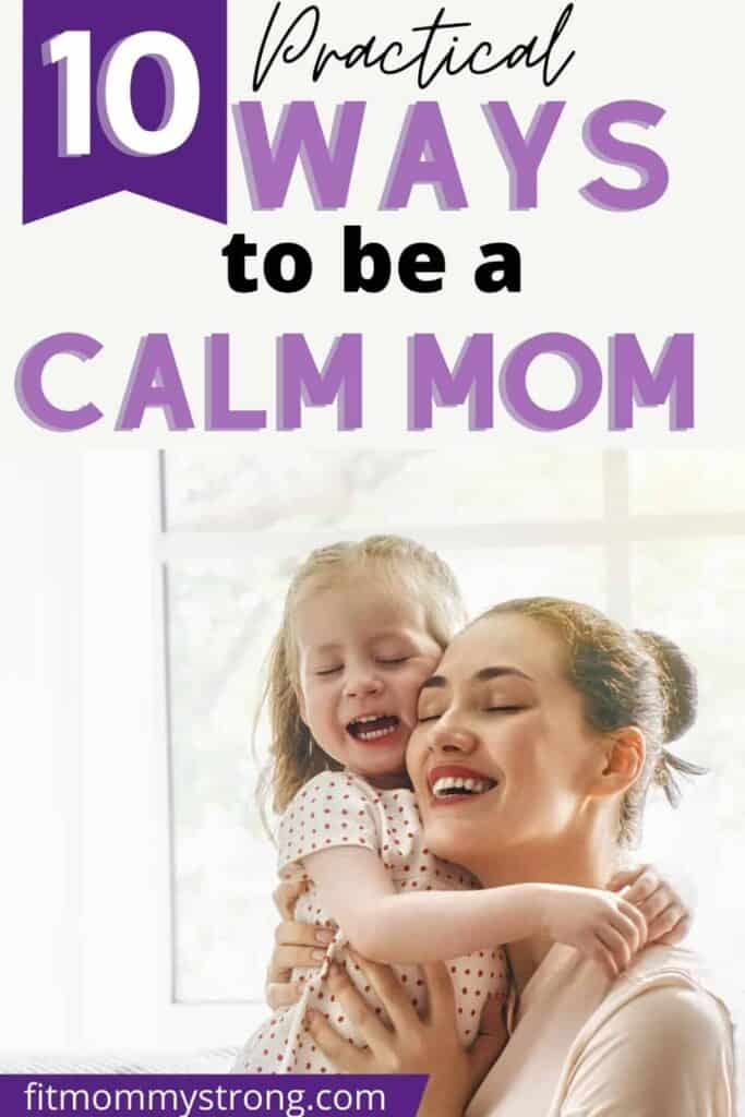practical ways to be a calm mom