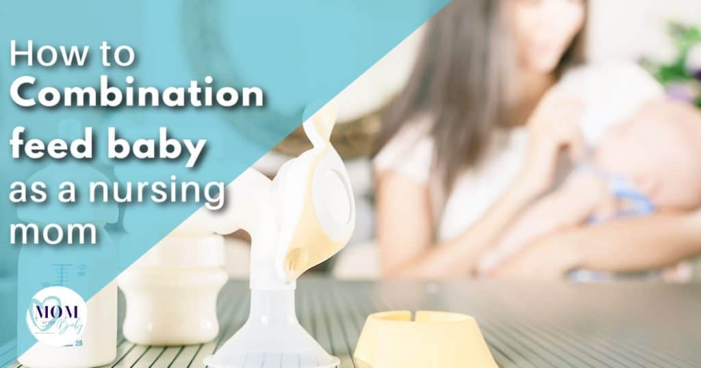 IBCLC Tips to combine breastfeeding and pumping