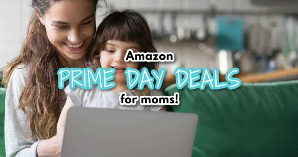 Amazon prime day deals for moms