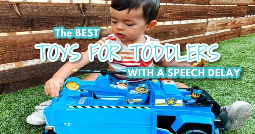 Toys for toddlers with speech delay