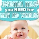 7 Essential Items for Baby Led Weaning