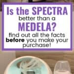 Spectra vs Medela: Which is the BEST breast pump?