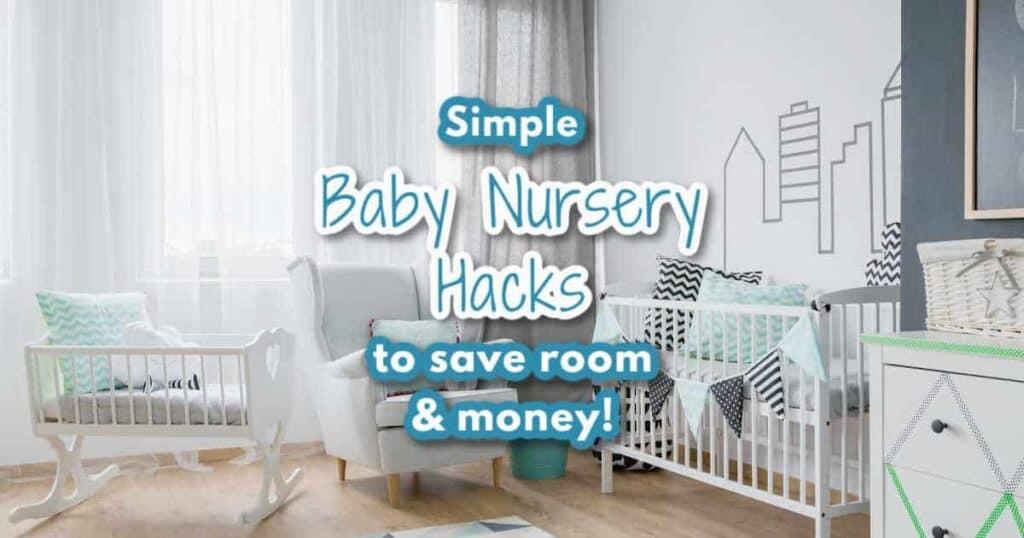 baby nursery organization hacks