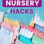 15 Space Saving Nursery Hacks