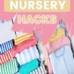 Space Saving Nursery Hacks For Baby's Room