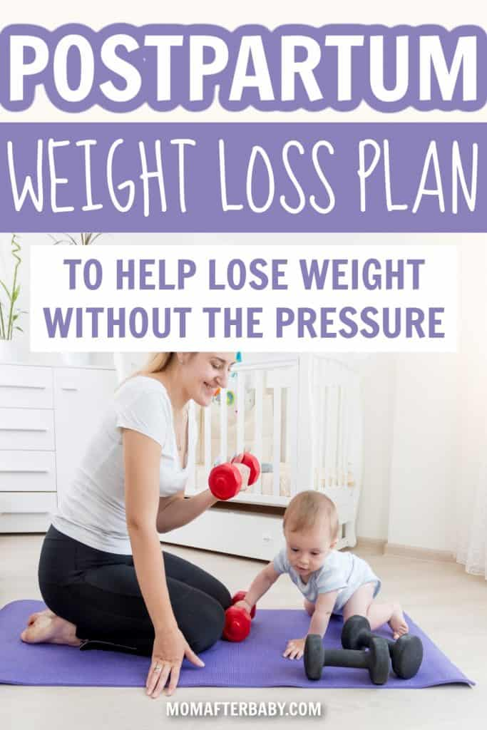 The Best Postpartum Weight Loss Plan For New Moms