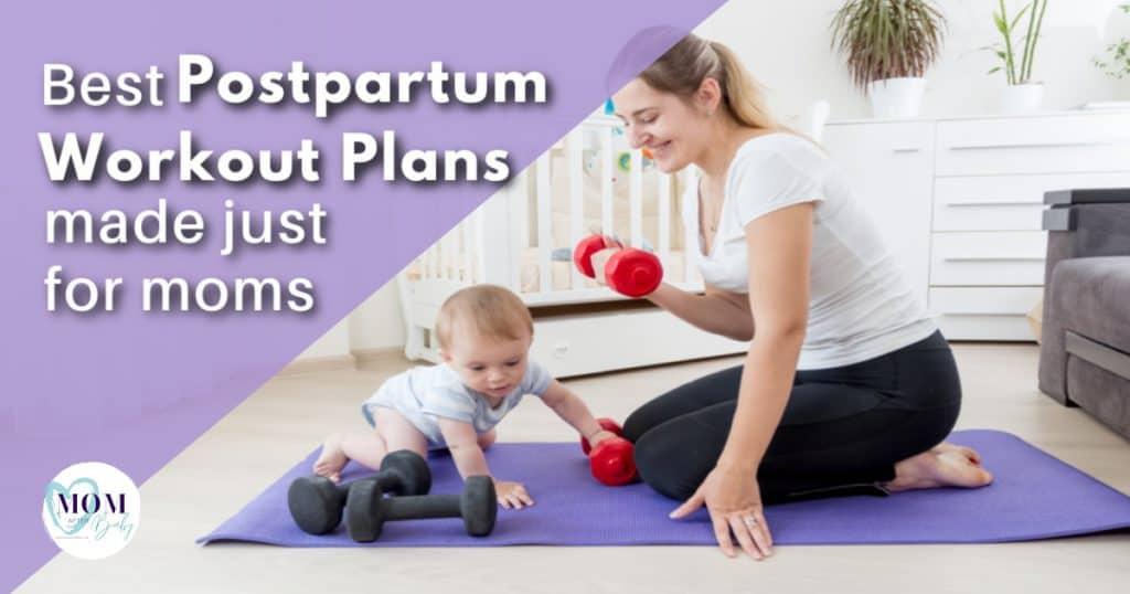 best postpartum workout - mom after babyprogram