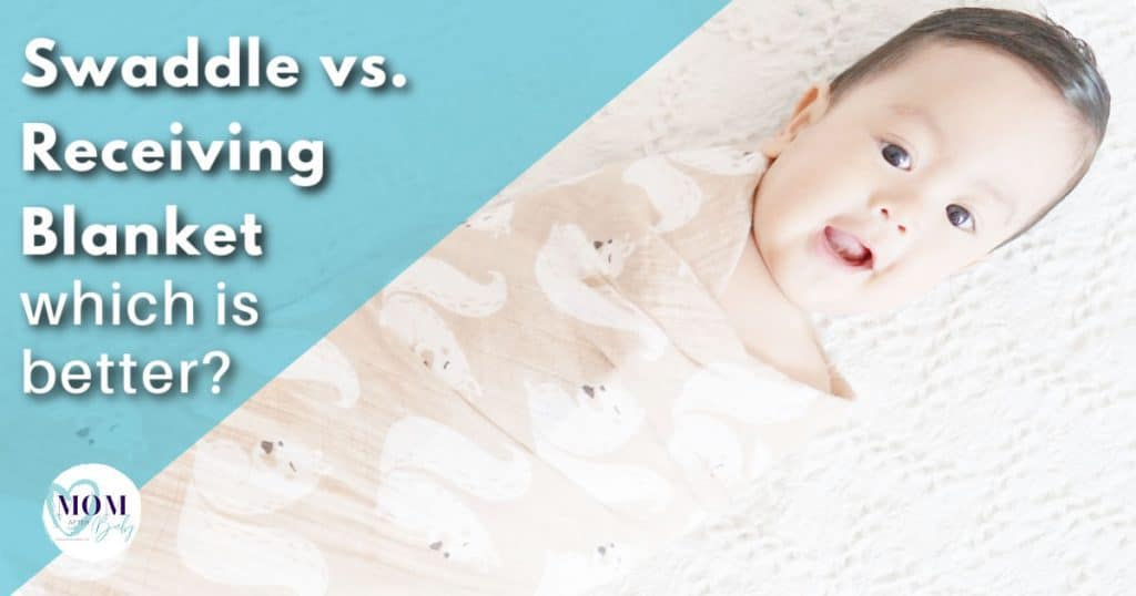 receiving blanket vs swaddle blanket - mom after baby