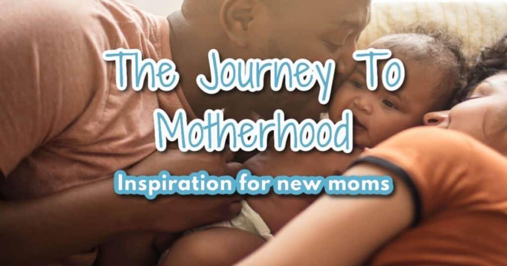 The journey to motherhood