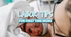 labor tips for first time moms