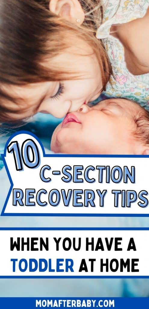 Cesarean Recovery Tips for Moms with a Toddler At Home