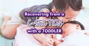 recovering from csection with toddler