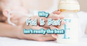 fed is best or is it?