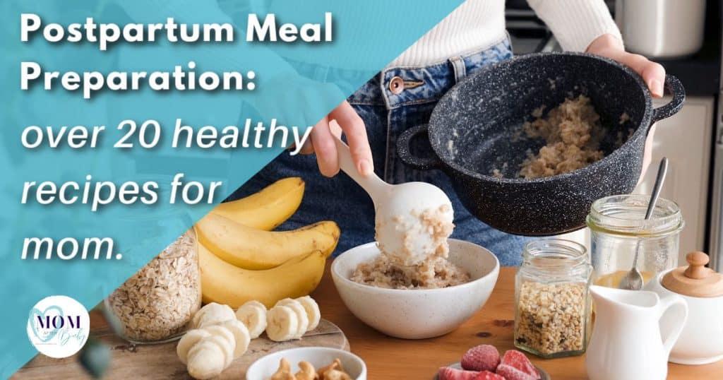postpartum meal preparation