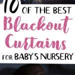 The Best Blackout Curtains for Baby's Nursery