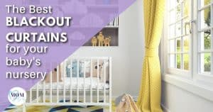 best blackout curtains_mom after baby