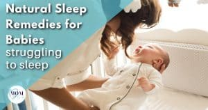 natural sleep remedies for babies - mom after baby