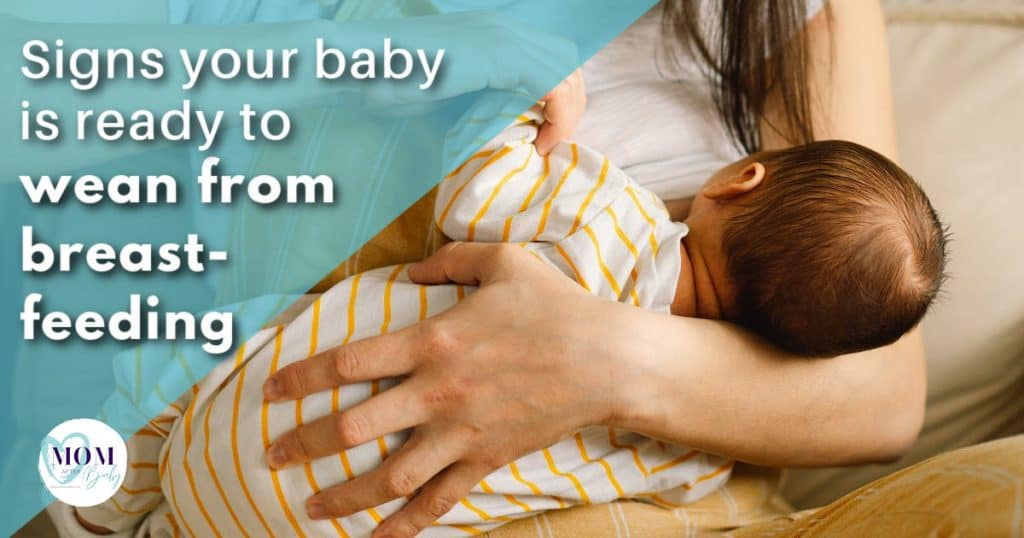 signs baby is ready to wean from breastfeeding