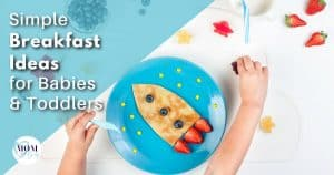 Breakfast Ideas for Babies - mom after baby