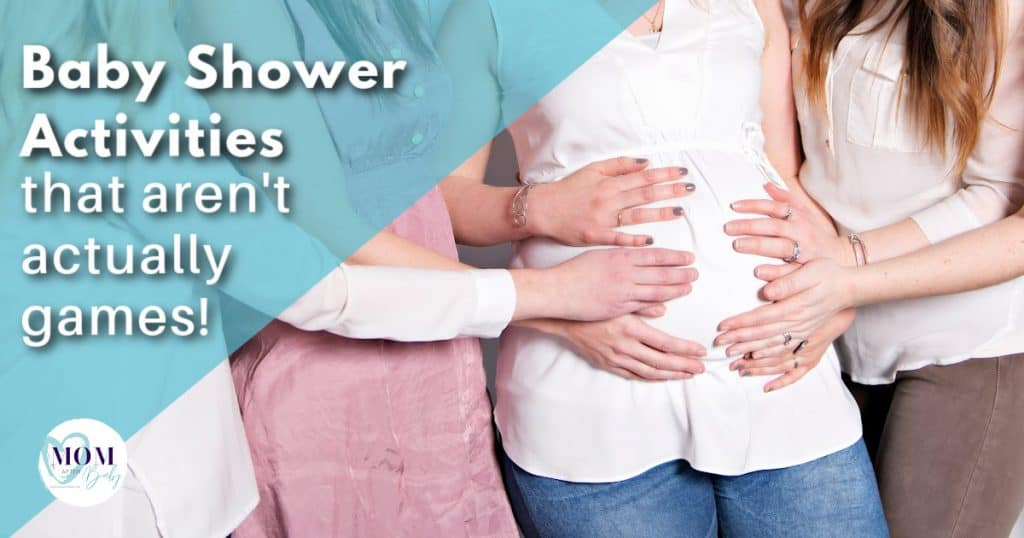 baby shower activities that arent games - mom after baby