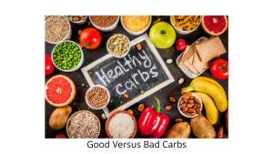 Good Versus Bad Carbs