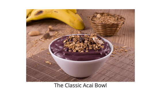 The Classic Acai Bowl