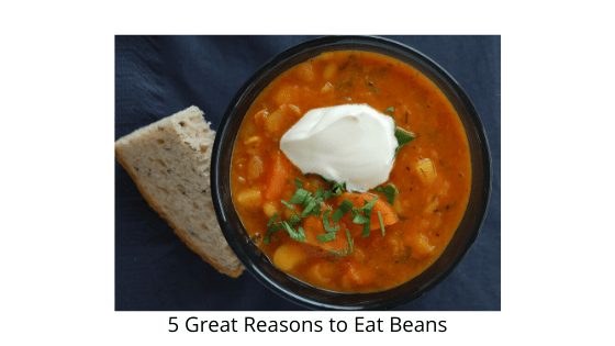 5 Great Reasons to Eat Beans