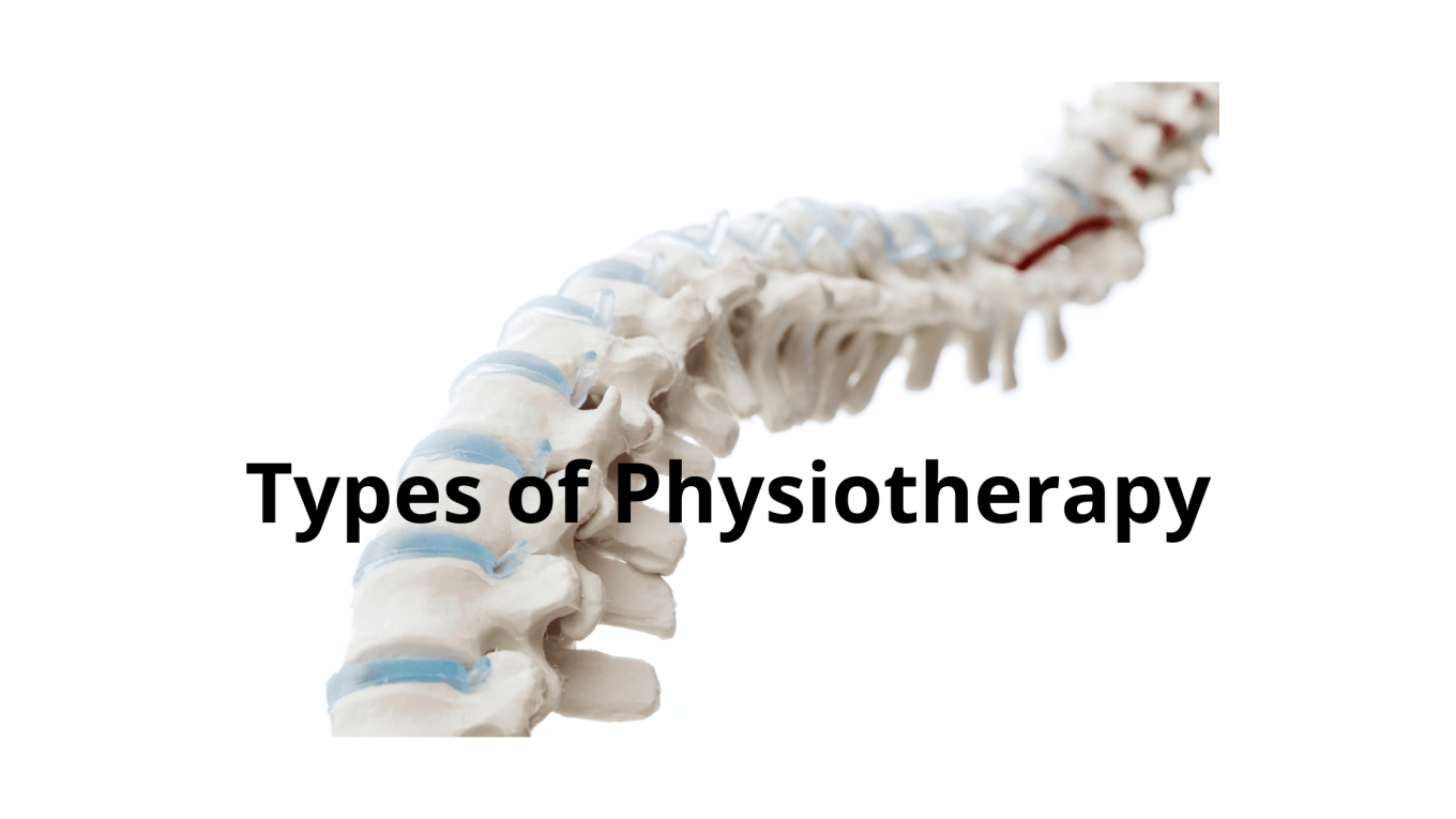 Types of Physiotherapy