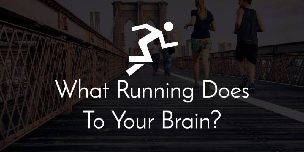 running on brain