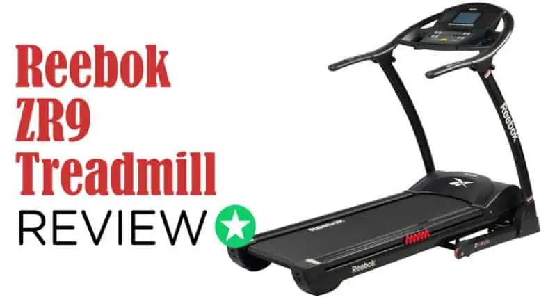 Reebok Zr9 Treadmill Review Best