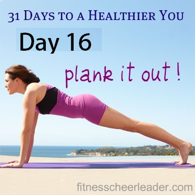 31 Days to a Healthier You - Plank it out