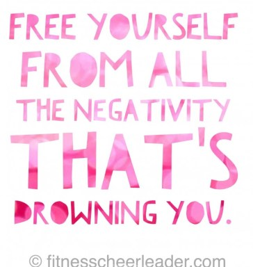 Free yourself from all the negativity that's drowning you