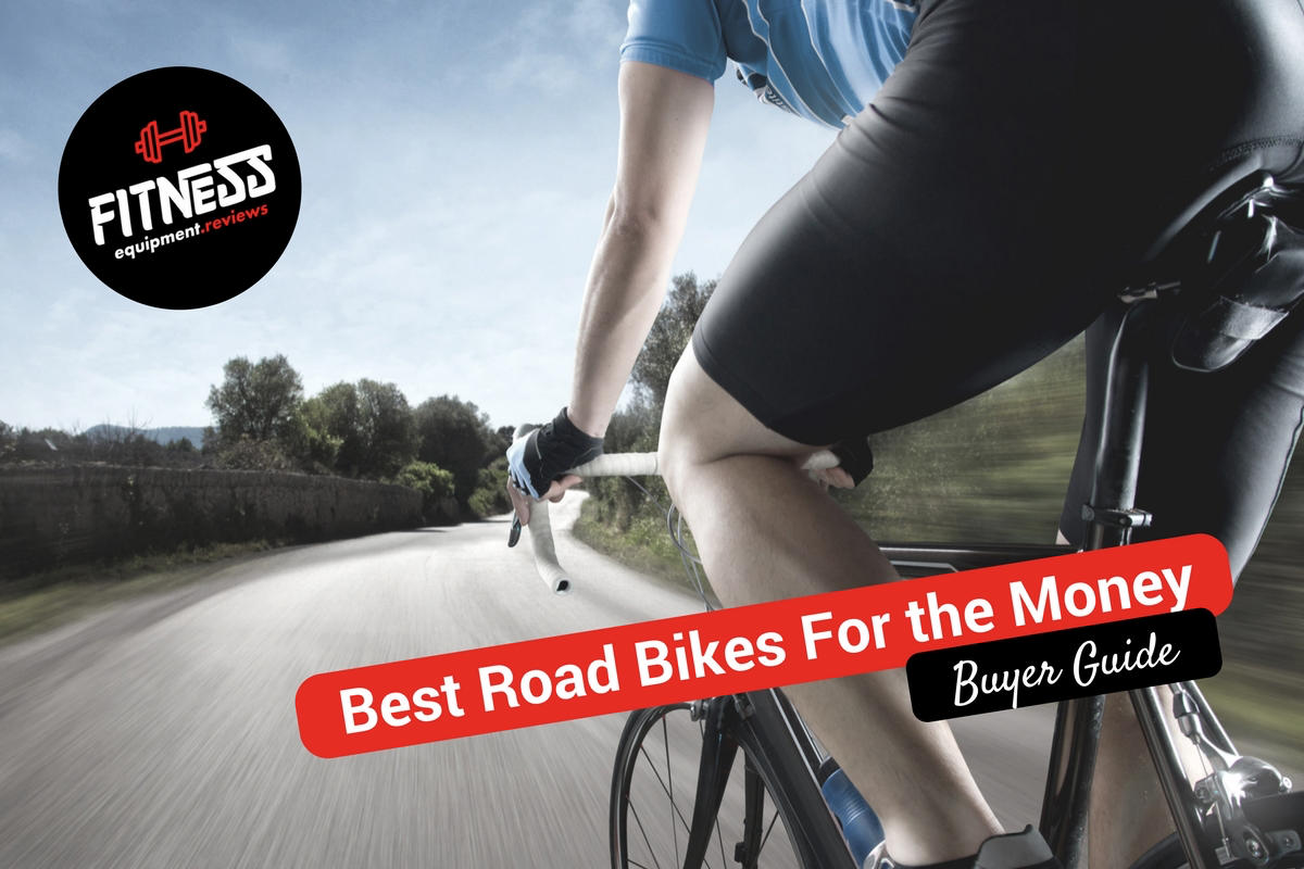 Best Road Bikes For the Money