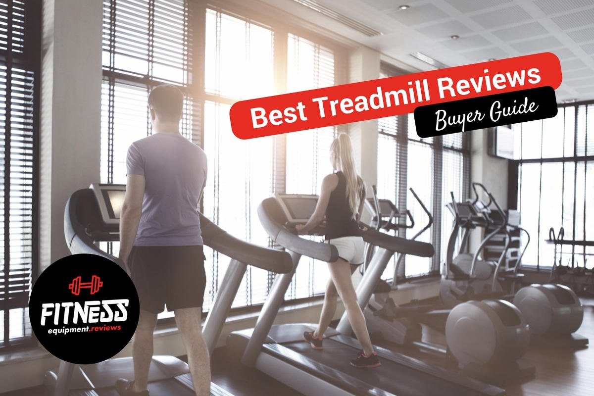 Best Treadmill Reviews – Buyer Guide