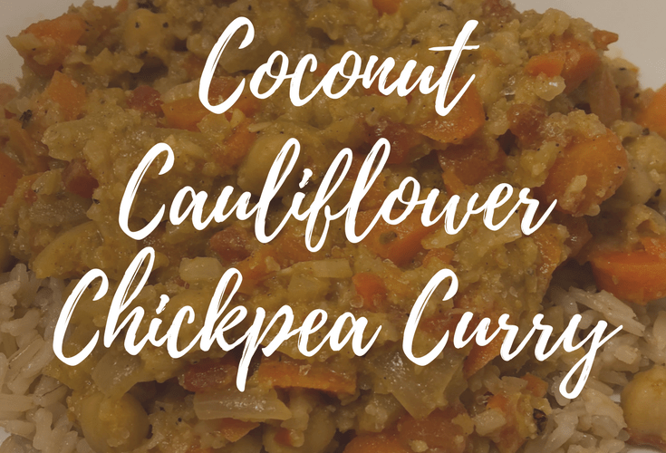 Tasty Tuesday – Coconut Cauliflower Chickpea Curry
