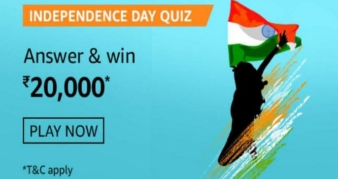 Amazon Independence Day Quiz Answers Win – Rs.25000 Pay