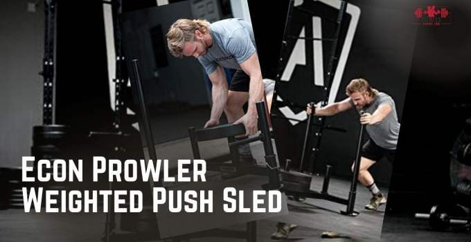 Econ Prowler Weighted Push Sled Review