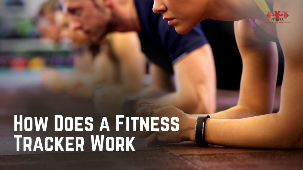 How Does a Fitness Tracker Work