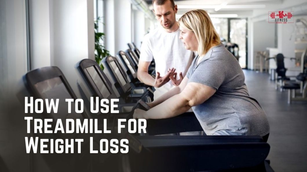 How to Use Treadmill for Weight Loss